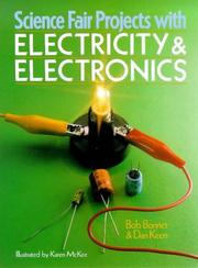 Cover of: Science fair projects with electricity & electronics: Electricity & Electronics (Science Fair Projects)