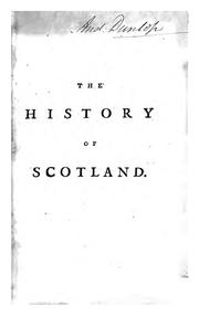 Cover of: The history of Scotland, from the year 1423, to the year 1542