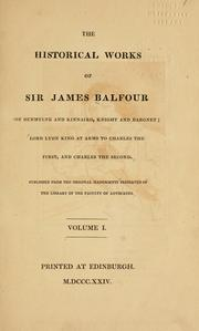 Cover of: The historical works of Sir James Balfour |