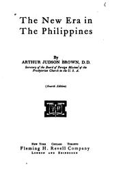 Cover of: new era in the Philippines | Arthur Judson Brown