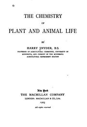 The chemistry of plant and animal life by Snyder, Harry
