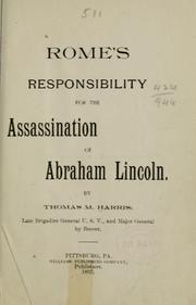 Cover of: Rome's responsibility for the assassination of Abraham Lincoln. | Thomas Mealey Harris
