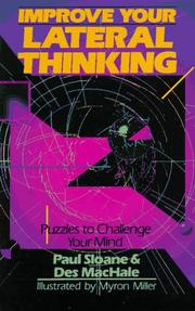 Cover of: Improve your lateral thinking: puzzles to challenge your mind