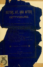 Cover of: Before, at, and after Gettysburg. | De Peyster, J. Watts