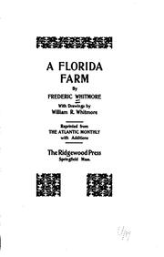 Cover of: A Florida farm | Frederic Whitmore