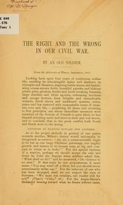Cover of: right and the wrong in our Civil War | Homer B. Sprague
