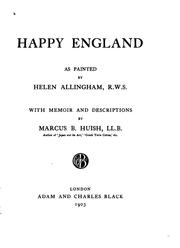 Cover of: Happy England as painted by Helen Allingham, R.W.S