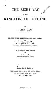 Cover of: The richt vay to the Kingdom of heuine | John Gau