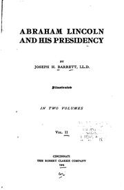 Cover of: Abraham Lincoln and his presidency