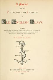 Cover of: A manual for the collector and amateur of old English plays