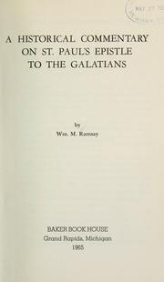Cover of: A historical commentary on St. Paul's Epistle to the Galatians