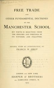 Cover of: Free trade and other fundamental doctrines of the Manchester school