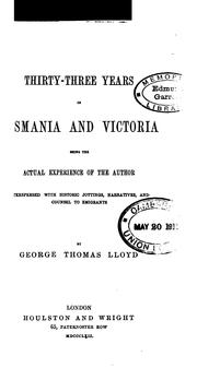 Cover of: Thirty-three years in Tasmania and Victoria | George Thomas Lloyd