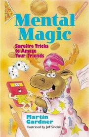 Cover of: Mental magic: surefire tricks to amaze your friends