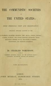 Cover of: The communistic societies of the United States | Charles Nordhoff