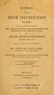 History of the Irish insurrection of 1798 by Hay, Edward