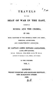 Cover of: Travels to the seat of war in the East, through Russia and the Crimea, in 1829
