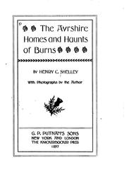Cover of: Ayrshire homes and haunts of Burns | Henry Charles Shelley