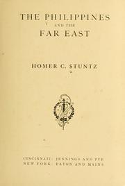 Cover of: The Philippines and the Far East | Homer C. Stuntz