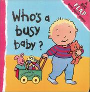 Cover of: Who's A Busy Baby
