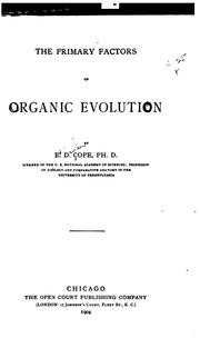Cover of: The primary factors of organic evolution