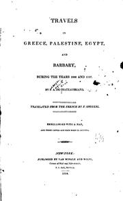 Travels in Greece, Palestine, Egypt, and Barbary, during the years 1806 and 1807 by François-René de Chateaubriand