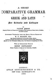 Cover of: A short comparative grammar of Greek and Latin for schools and colleges