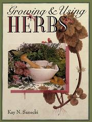 Cover of: Growing & using herbs