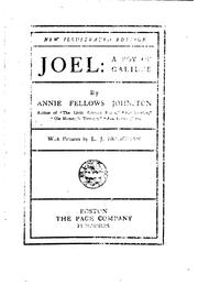 Joel: a boy of Galilee by Annie F. Johnston