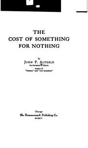 Cover of: The cost of something for nothing