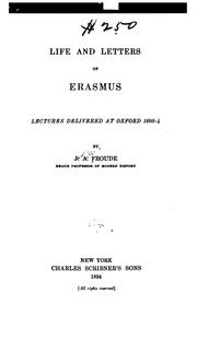 Cover of: Life and letters of Erasmus: lectures delivered at Oxford 1893-4