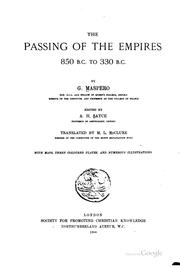 Cover of: The passing of the empires: 850 B.C. to 330 B.C.