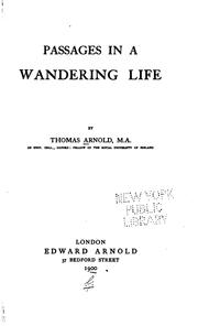 Passages in a wandering life by Arnold, Thomas