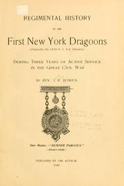 Cover of: Regimental history of the First New York Dragoons by James Riley Bowen