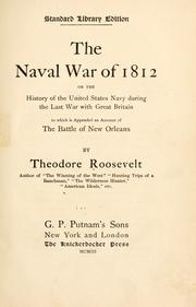 Cover of: naval war of 1812 | Theodore Roosevelt