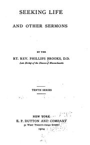 Cover of: Seeking life, and other sermons. | Phillips Brooks