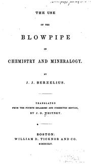 Cover of: The use of the blowpipe in chemistry and mineralogy