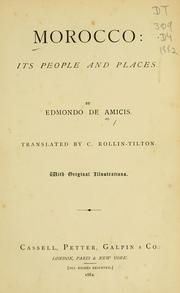Cover of: Morocco: its people and places. | Edmondo De Amicis