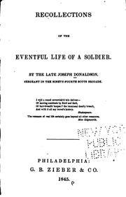 Cover of: Recollections of the eventful life of a soldier. | Joseph Donaldson