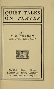 Cover of: Quiet talks on prayer | Samuel Dickey Gordon