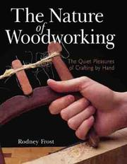 Cover of: The Nature of Woodworking