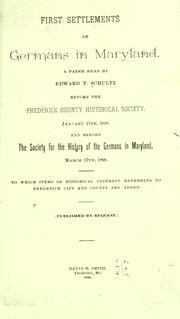 First settlements of Germans in Maryland by Edward Thomas Schultz