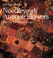 Cover of: Needlework Antique Flowers | Elizabeth Bradley