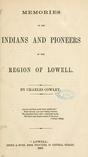 Cover of: Memories of the Indians and pioneers of the region of Lowell