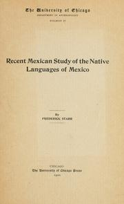 Cover of: Recent Mexican study of the native languages of Mexico