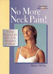 Cover of: No More Neck Pain!