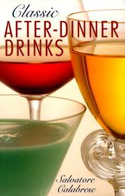 Cover of: Classic after-dinner drinks | Salvatore Calabrese