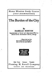 Cover of: The burden of the city | Isabelle Horton