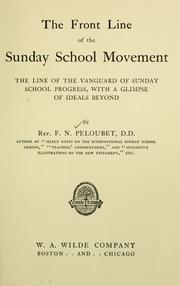 Cover of: The front line of the Sunday school movement by