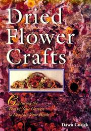 Dried Flower Crafts by Dawn Cusick